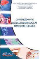 Convivendo com as Sequelas Neurológicas
