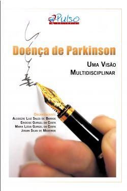 Doença de Parkinson: uma visão multidisciplinar