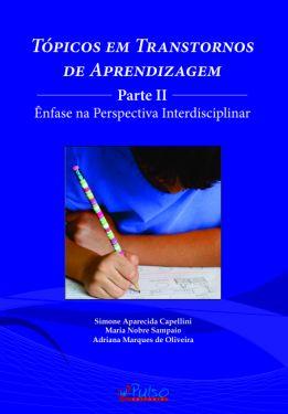 Tópicos em Transtornos de Aprendizagem  - Parte II