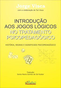 Introdução aos Jogos Lógicos no Tratamento Psicopedagógico