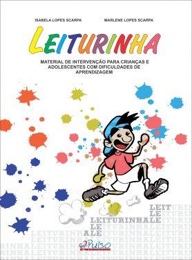 LEITURINHA – Material de Intervenção para Crianças e Adolescentes com Dificuldades de Aprendizagem