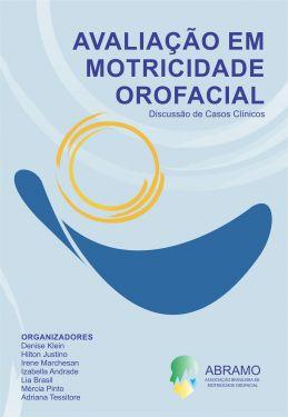 Avaliação em  Motricidade Orofacial – Discussão de Casos Clínicos