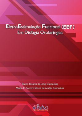 EletroEstimulação Funcional (EEF) Em Disfagia Orofaríngea