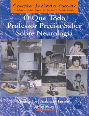 O Que Todo Professor Precisa Saber Sobre Neurologia
