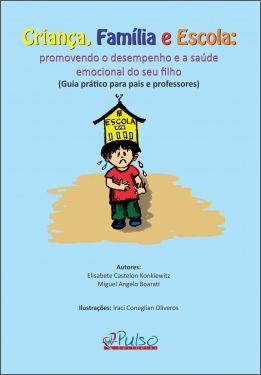 Criança, Família e Escola