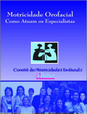 Motricidade Orofacial - Como Atuam os Especialistas