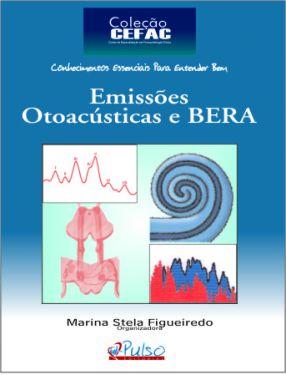 Emissões Otoacústicas e BERA