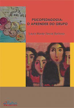 PSICOPEDAGOGIA: O APRENDER DO GRUPO