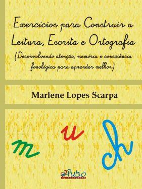 Exercícios para Construir a Leitura, Escrita e Ortografia
