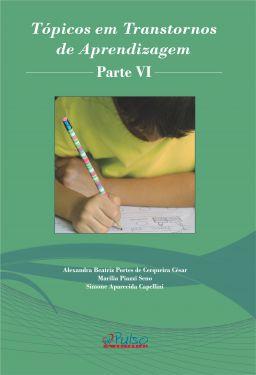 Tópicos em Transtornos de Aprendizagem – PARTE VI